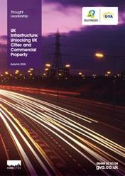 2015 UK Infrastructure Unlocking UK Cities and Commercial Property Autumn 2015